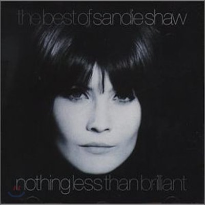 Sandie Shaw - Nothing Less Than Brilliant: Best Of