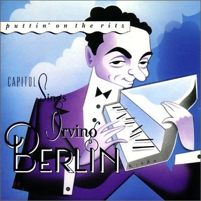 Capitol Sings Irving Berlin : Puttin' On The Ritz