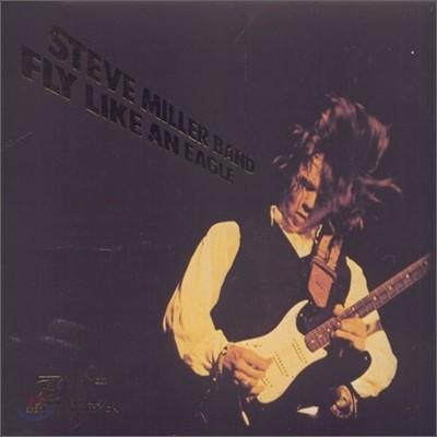 Steve Miller Band - Fly Like An Eagle - 30th Anniv.