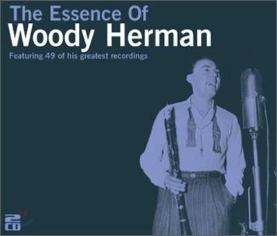Woody Herman - Essence Of Woody Herman