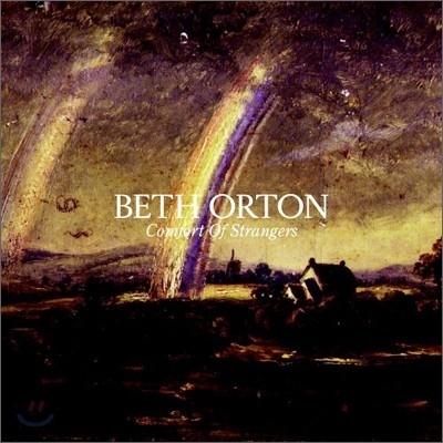 Beth Orton - Comfort Of Strangers (Limited Edition)