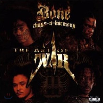 Bone Thugs-N-Harmony - Art Of War