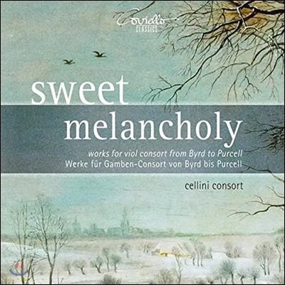 Cellini Consort 달콤한 멜랑콜리 - 버드에서 퍼셀에 이르는 비올 콘소트 음악 (Sweet Melancholy - Works For Viol Consort From Byrd To Purcell) 첼리니 콘소트