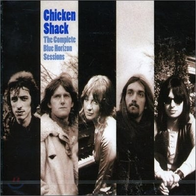 Chicken Shack - Complete Blue Horizon Sessions