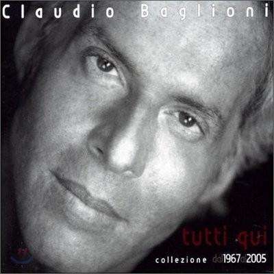 Claudio Baglioni - Tutti Qui: Collezione 1967-2005