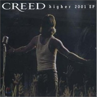 Creed - Higher 2001 EP