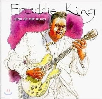 Freddie King - King Of The Blues