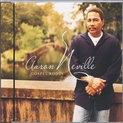 Aaron Neville - Gospel Roots