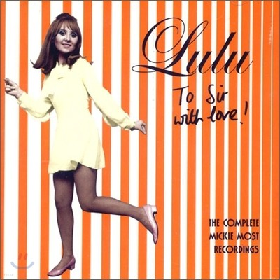 Lulu - To Sir With Love (Mickie Most Recordings 67-69)