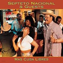 Septeto Nacional & Guests - Mas Cuba Libres (아프로쿠반 하이라이트)