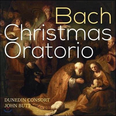 John Butt / Dunedin Consort 바흐: 크리스마스 오라토리오 (J.S. Bach: Christmas Oratorio BWV248) 존 버트, 더니든 콘소트