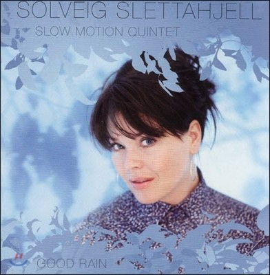 Solveig Slettahjell (솔베이그 슬레타옐) - Good Rain (굿 레인)