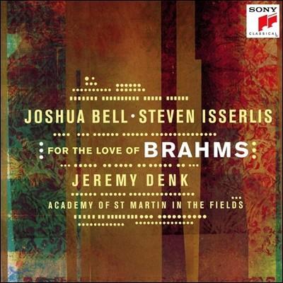 Joshua Bell 조슈아 벨 - For The Love Of Brahms 브람스와 슈만의 음악 (Brahms / Schumann) 스티븐 이설리스, 제레미 뎅크