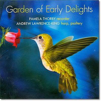Pamela Thorby / Andrew Lawrence-King 즐거움이 시작되는 정원 - 하프와 리코더 이중주 (Garden Of Early Delights)