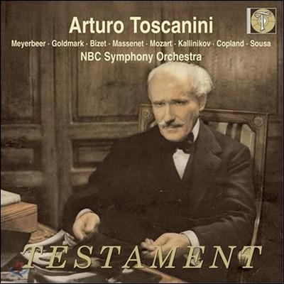 Arturo Toscanini 마이어베어: 디노라 서곡 / 골드마르크: 시골결혼 / 비제: 모음곡 (Meyerbeer / Goldmark / Bizet / Massenet / Mozart / Kalinnikov Etc)