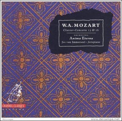 Jos Van Immerseel 모차르트: 피아노 협주곡 15번 16번 (Mozart: Piano Concertos No.15 , 16)