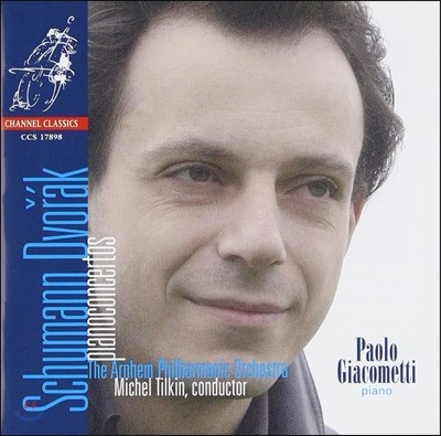 Paolo Giacometti 슈만 / 드보르작 : 피아노 협주곡 (Schumann / Dvorak : Piano Concerto)
