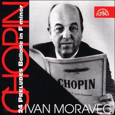 Ivan Moravec 쇼팽: 전주곡, 발라드 (Chopin: 24 Preludes, Balade In F Minor)