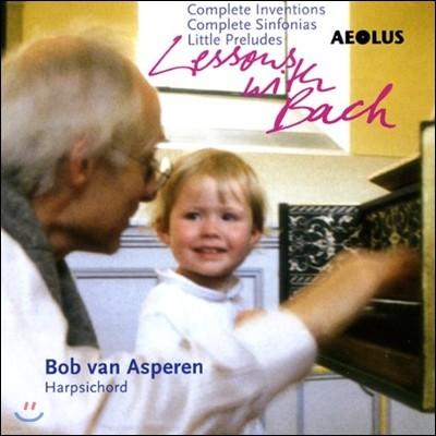 Bob Van Asperen 바흐: 인벤션, 신포니아, 작은 전주곡 [하프시코드 연주반] (Bach: Lessons With Bach - Invention & Sinfonia)