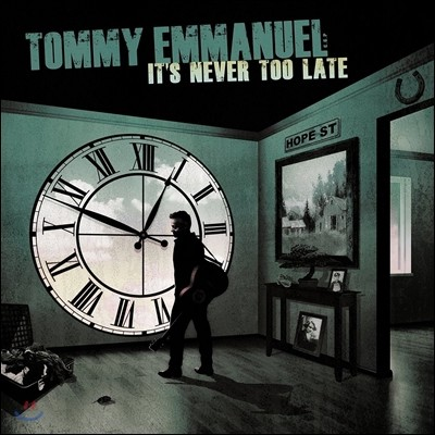 Tommy Emmanuel (토미 엠마뉴엘) - It's Never Too Late
