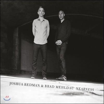 Joshua Redman & Brad Mehldau (조슈아 레드먼, 브래드 멜다우) - Nearness