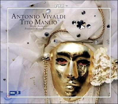 Federico Maria Sardelli / Sergio Foresti 비발디: 티토 만리오 (Vivaldi: Tito Manrio RV788)
