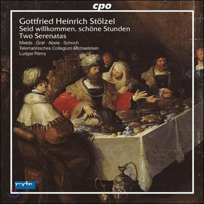 Ludger Remy / Dorothee Mields 슈�p첼: 두 개의 세레나타 (Stolzel: Two Serenatas)
