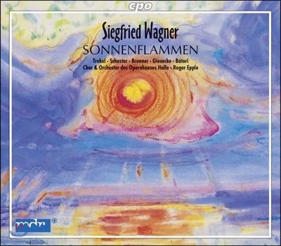 Roger Epple / Roman Trekel 지그프리트 바그너: 오페라 '태양의 화염' (Siegfried Wagner: Sonnenflammen)