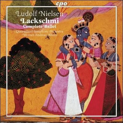 Werner Andreas Albert 카를 닐센:  발레 '락슈미 - 인도의 사랑 이야기', 이사벨라 서곡 (Carl Nielsen: Lackschmi)