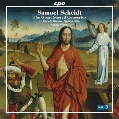 Roland Wilson 사무엘 샤이트: 교회 콘체르토 선집 (Samuel Scheidt: The Great Sacred Concertos)