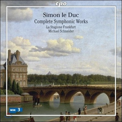 Michael Schneider / La Stagione Frankfurt 시몬 르 뒤크: 관현악 작품 전곡집 (Simon Le Duc: Complete Symphonic Works)