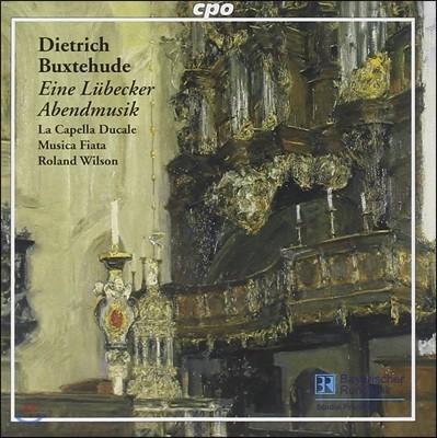 Roland Wilson 디트리히 북스테후데: 뤼백의 저녁 음악회 (Dietrich Buxtehude: Eine Lubecker Abendmusik)