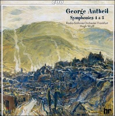Hugh Wolff 조지 앤타일: 교향곡 4번 5번 (George Antheil: Symphonies Nos. 4 & 5 `Joyous')