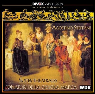 Sonatori De La Gioiosa Marca 스테파니: 오페라 하이라이트 모음집 (Agostino Steffani: Suites Theatrales)