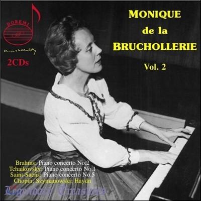 Monique De La Bruchollerie Vol. 2 브람스: 피아노 협주곡 2번 / 하이든: 피아노 소나타 53번 / 생상스: 피아노 협주곡 5번 / 차이코프스키: 피아노 협주곡 1번