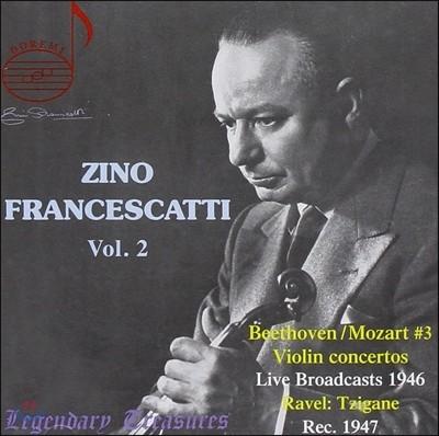 지노 프란체스카티 2집 - 베토벤 & 모차르트: 바이올린 협주곡 / 라벨: 치간느 (Zino Francescatti Vol. 2)