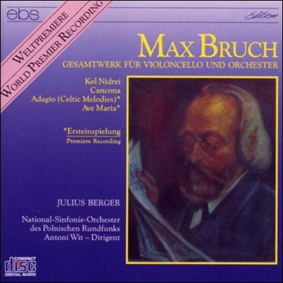 Julius Berger 브루흐: 첼로 작품집 (Bruch: Kol Nidrei) 율리우스 베르거