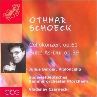 Julius Berger 쇠크: 첼로 협주곡 (Schoeck: Cello Concerto)