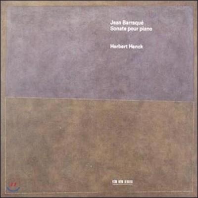 Herbert Henck 장 바라크: 피아노 소나타 (Jean Barraque: Piano Sonatas)
