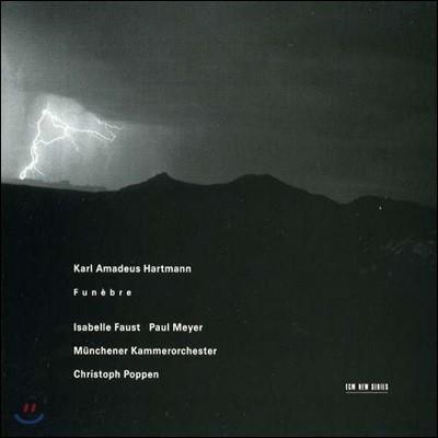 Isabelle Faust 카를 아마데우스 하르트만: 장송 협주곡 (Karl Amadeus Hartmann: Funebre)