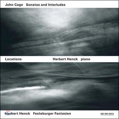 Herbert Henck 로케이션 - 존 케이지: 소나타와 간주곡  (John Cage: Sonatas, Interludes)