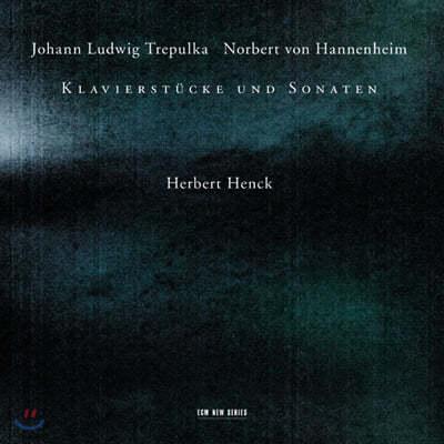 트레풀카 / 하넨하임 : 피아노 작품과 소나타