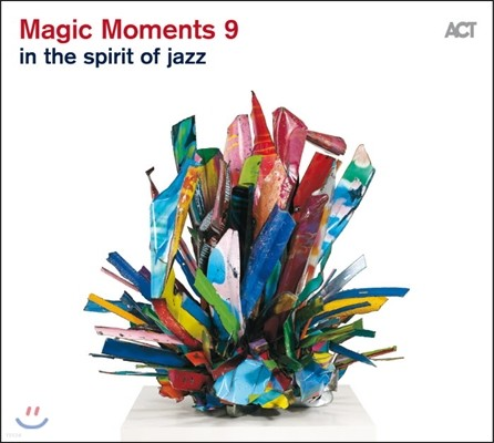 Magic Moments 9: In The Spirit Of Jazz (매직 모먼츠 9 - 인 더 스피릿 오브 재즈)