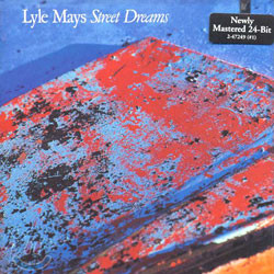 Lyle Mays - Street Dreams
