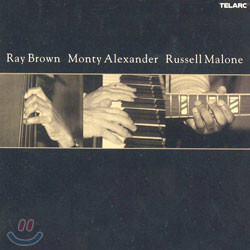 Ray Brown / Monty Alexander / Russell Malone - Ray Brown / Monty Alexander / Russell Malone