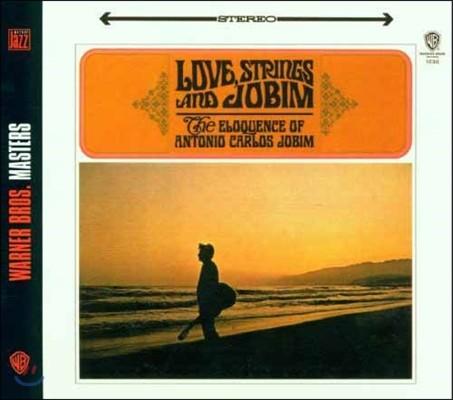 Antonio Carlos Jobim (안토니오 카를로스 조빔) - Love, Strings And Jobim: The Eloquence Of Antonio Carlos Jobim
