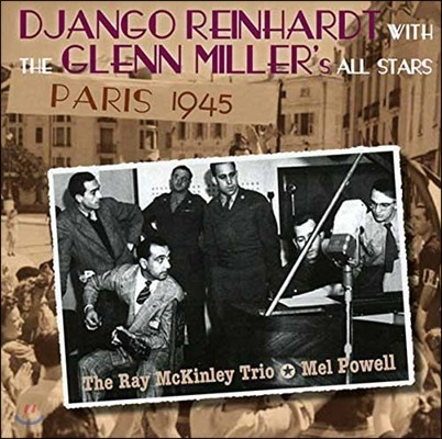 Django Reinhardt (장고 라인하르트) - With the Glenn Miller All Stars: Paris 1945 (위드 글렌 밀러 올 스타스: 파리 1945)