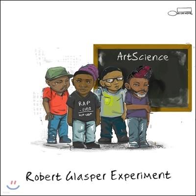 Robert Glasper Experiment (로버트 글래스퍼 익스페리먼트) - ArtScience