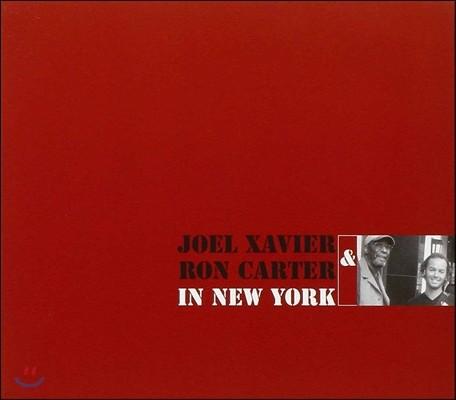 Joel Xavier & Ron Carter (조엘 예비에르, 론 카터) - In New York