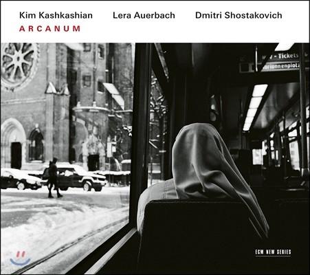 Kim Kashkashian 킴 카슈카쉬안 - 아르카눔 [신비] (Arcanum - Shostakovich-Lera Auerbach: 24 Preludes, Viola Sonata 'Arcanum')